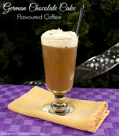 German Chocolate Cake Flavoured Dessert Coffee | InSearchOfYummyness.com