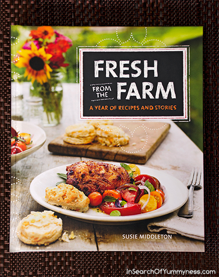 A review of the Fresh from the Farm cookbook | InSearchOfYummyness.com