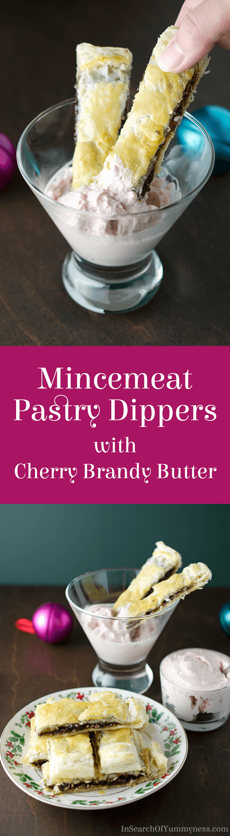 Do you love Mincemeat Pies? Then you're going to LOVE these Mincemeat Pastry Dippers! They are served with a creamy Cherry Brandy Butter, and are a great treat to nibble on while wrapping presents!
