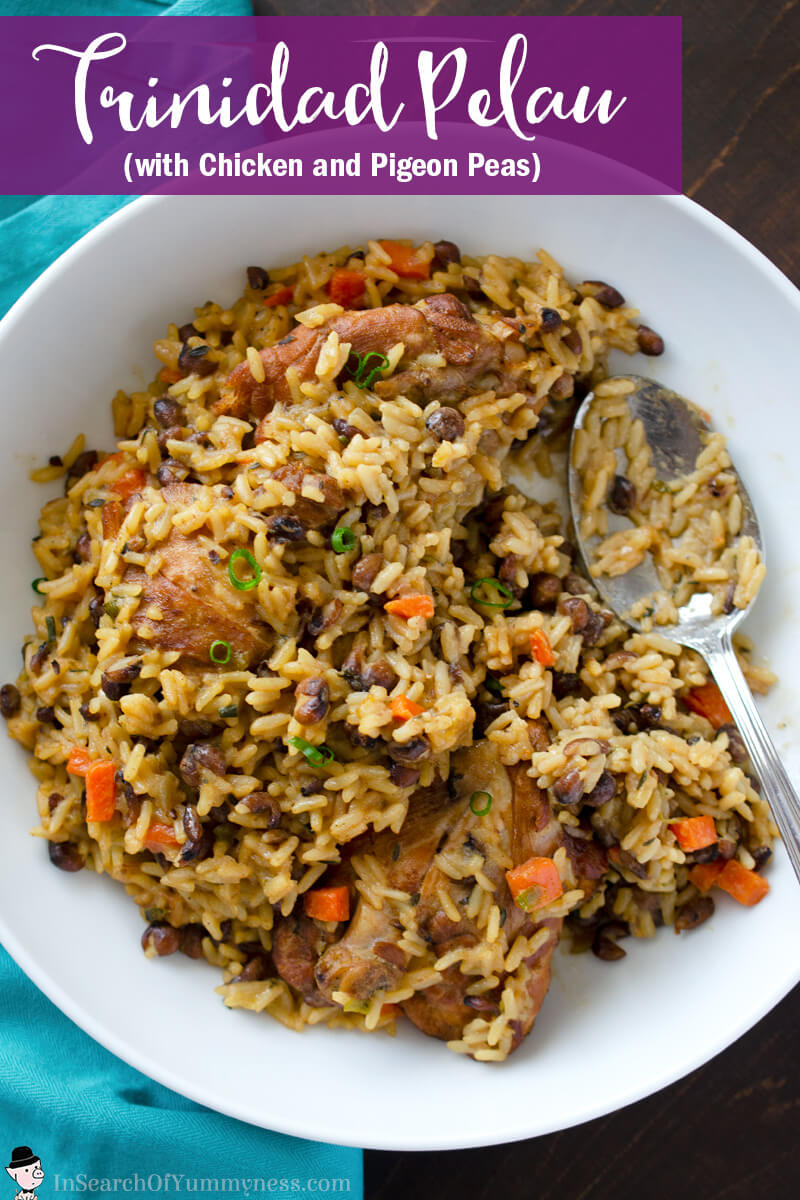 Trinidad Pelau with Chicken and Dry Pigeon Peas | In Search Of Yummy-ness