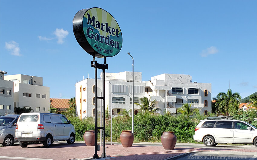 Market Garden supermarket in St. Maarten | In Search Of Yummy-ness