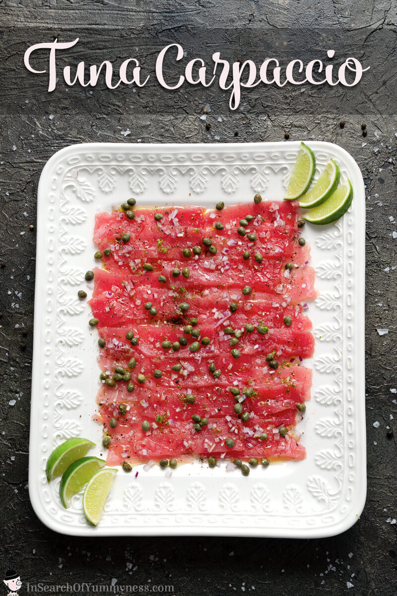 Fresh and tasty tuna carpaccio with capers, red onion and lime | In Search Of Yummy-ness